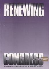 Renewing Congress: A Second Report