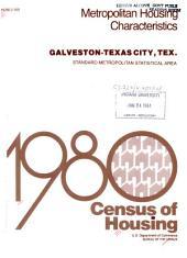 1980 census of housing: Metropolitan housing characteristics. Galveston-Texas City, Tex