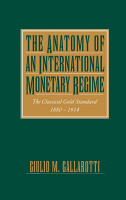 The Anatomy of an International Monetary Regime PDF
