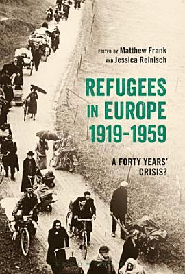 Refugees in Europe  1919 1959 PDF