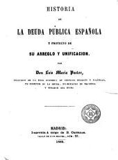 Historia de la deuda pública española y proyecto de su arreglo y unificación