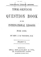The Senior Question Book on the International Lessons for 1880 PDF