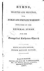 Hymns, Selected and Original: For Public and Private Worship