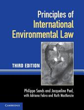 Principles of International Environmental Law: Edition 3