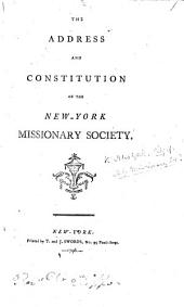 The Address and Constitution of the New-York Missionary Society