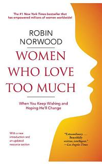 Women Who Love Too Much Book
