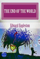"The End Of The World: ""A Love Story"""