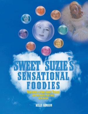 Sweet Suzie s Sensational Foodies