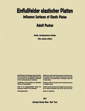 Einflußfelder elastischer Platten / Influence Surfaces of Elastic Plates: Ausgabe 5