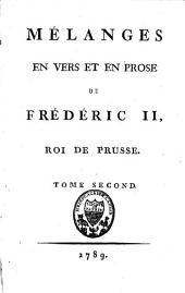 Mélanges en vers et en prose de Frédéric II, Roi de Prusse: f., 427, [1 bl.] p