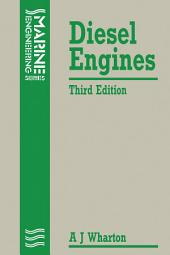 Diesel Engines: Edition 3
