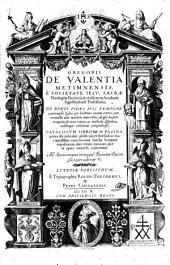 De Rebus Fidei Hoc Tempore controversis Libri ... cum nonnullis aliis nondum antea editis, ab ipso Auctore recogniti
