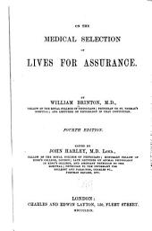 On the Medical Selection of Lives for Assurance