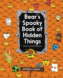 Bear s Spooky Book of Hidden Things