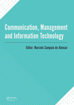 Communication  Management and Information Technology PDF