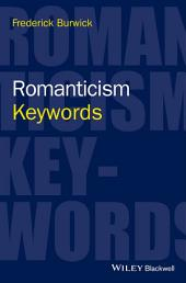 Romanticism: Keywords