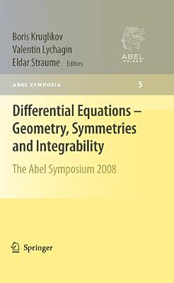 Differential Equations   Geometry  Symmetries and Integrability PDF