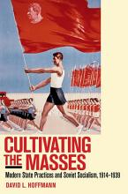Cultivating the Masses PDF