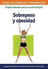 Sobrepeso y obesidad: Terapias naturales para la curación integral