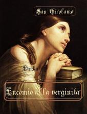 Encomio della verginità: San Girolamo