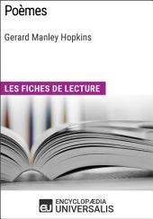 Poèmes de Gerard Manley Hopkins: Les Fiches de lecture d'Universalis