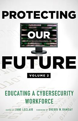 Protecting Our Future  Volume 2