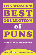 The World s Best Collection of Puns