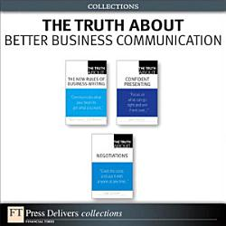The Truth About Better Business Communication  Collection  PDF