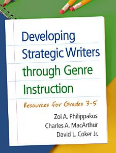 Developing Strategic Writers through Genre Instruction PDF