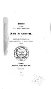 Memoirs of the Life and Writings of Luis de Camoens: Volume 1