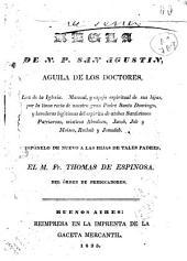 Regula: Luz de la Iglesia. Manuel y espejo espiritual de sus hijas ... Proponelo de nuevo a las hijas de tales padres, Thomas de Espinosa