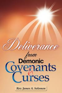 Deliverance from Demonic Covenants and Curses Book