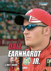Dale Earnhardt Jr. (Revised Edition)