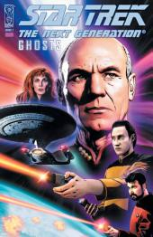 Star Trek: Next Generation - Ghosts #1