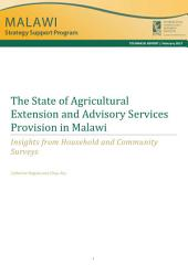 The state of agricultural extension and advisory services provision in Malawi: Insights from household and community surveys