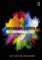 Mixed Methods in Criminology