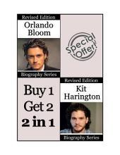 Celebrity Biographies   The Amazing Life of Orlando Bloom and Kit Harington   Famous Stars PDF
