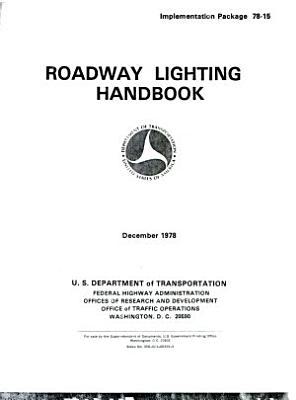 Roadway Lighting Handbook