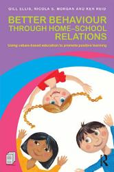 Better Behaviour Through Home School Relations Book PDF