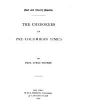 The Cherokees in Pre-Columbian Times