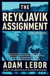 The Reykjavik Assignment: A Yael Azoulay Novel