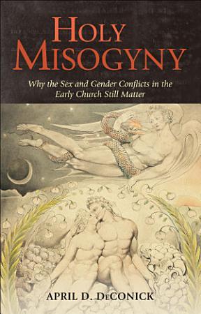 Holy Misogyny PDF