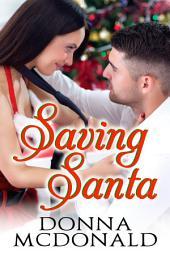 Saving Santa (Romantic Suspense, Holiday)