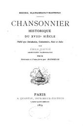 ... Chansonnier historique du XVIIIe siècle: Volume1