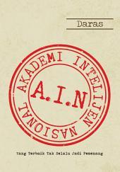 AIN: Akademi Intelejen Nasional: Yang Terbaik Tak Selalu Jadi Pemenang