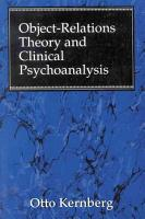 Object Relations Theory and Clinical Psychoanalysis PDF