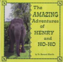 The Amazing Adventures of Henry and Ho-Ho