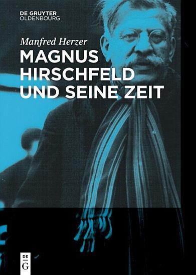 Magnus Hirschfeld und seine Zeit PDF