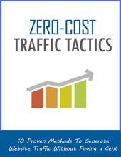 Zero - Cost Traffic Tactics