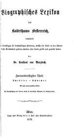 Biographisches lexikon des kaiserthums Oesterreich, enthaltend die lebensskizzen der denkwürdigen perosnen, welche seit 1750 in den österreichischen kronländern geboren wurden oder darin gelebt und gewirkt haben: Teil 32